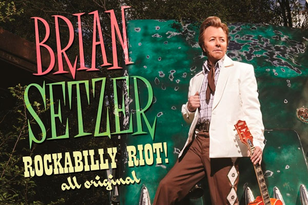 Brian Setzer – Rockabilly Riot: All Original (Surfdog, 2014)