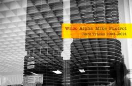 wilco-alpha-mike-foxtrot