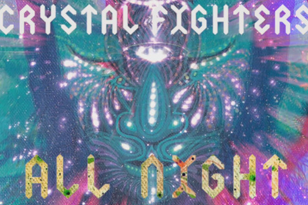 """All Night"", adelanto del nuevo disco de Crystal Fighters"