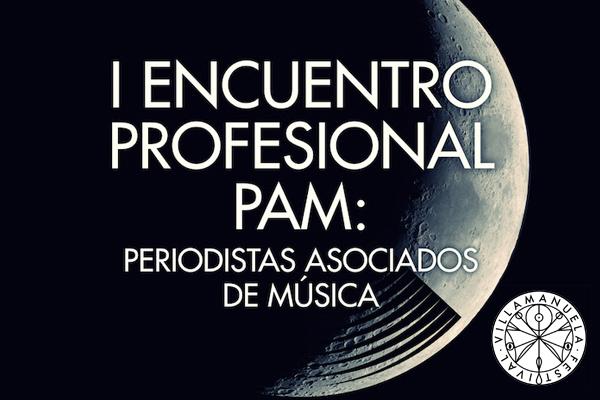 I Encuentro Profesional Periodistas Asociados de Música en Villamanuela