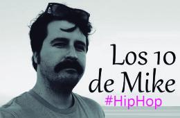 los-10-de-mike-hiphop