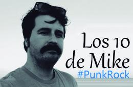los-10-de-mike-punk-rock
