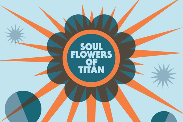 Barrence Whitfield & The Savages – Soul Flowers of Titan (Bloodshot, 2018)