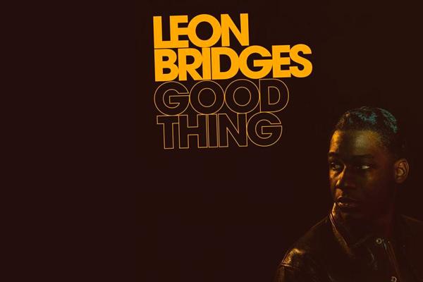 """Lo nuevo de Leon Bridges se llama """"Good thing"""""""