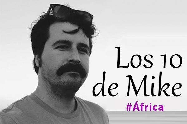 Los 10 de Mike: Música africana