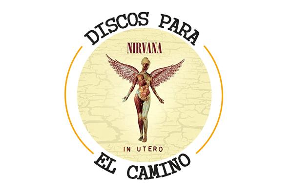 """Discos para el Camino: """"In Utero"""" de Nirvana"""