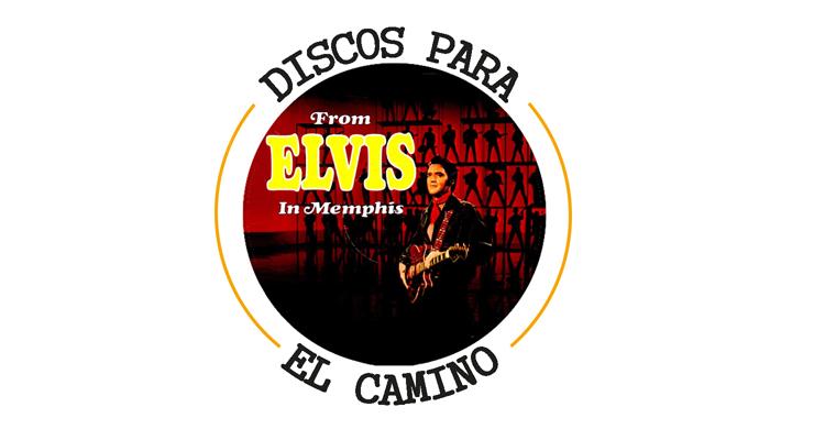 """Discos para el Camino: """"From Elvis in Memphis"""" de Elvis Presley"""