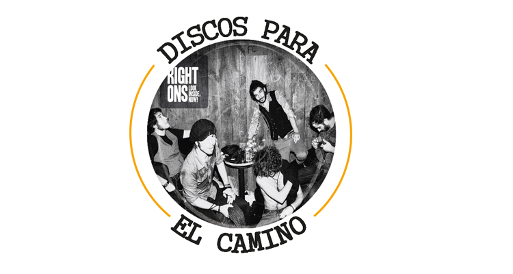 "Discos para el Camino: ""Look inside, now!"" de The Right Ons"