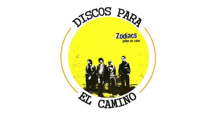 "Discos para el Camino: ""Golpe de calor"" de Zodiacs"